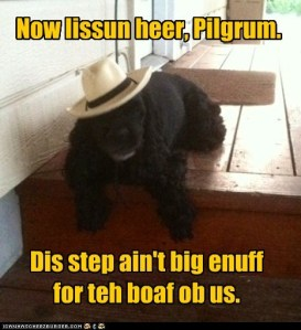 lissun here pilgrim